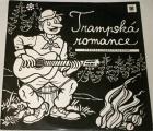 LP - Trampská romance