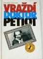 Maeder Thomas - Vraždí doktor Petiot