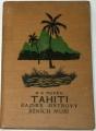 Novák A. V. - Tahiti: Rajské ostrovy jižních moří