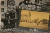 Vychodil Petr - Projížďka se starými pohlednicemi