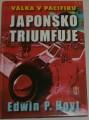 Hoyt Edwin P.  - Japonsko triumfuje