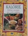 Bonamini Isabella - Kalórie, diétne recepty pre celú rodinu