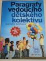 Fisher, Hájková - Paragrafy vedoucího dětského kolektivu