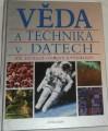 Věda a technika v datech - XX. století