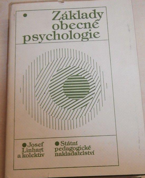 Linhart Josef - Základy obecné psychologie