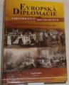 Teplík Tomáš - Evropská diplomacie v historických souvislostech