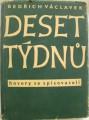 Václavek Bedřich - Deset týdnů (hovory se spisovateli)