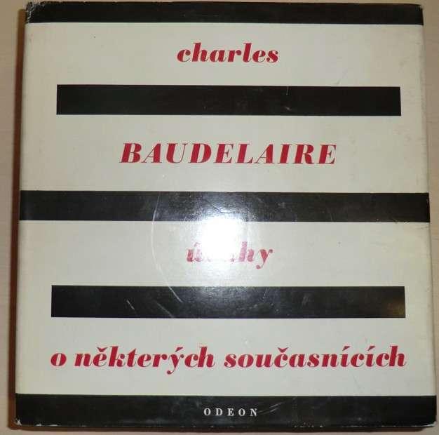Baudelaire Charles - Úvahy o některých současnících