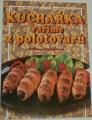 Procházková Světlana - Kuchařka, vaříme z polotovarů