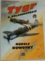 Nowotny Rudolf - Tygr z Volchovstroje