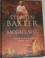 Baxter Stephen - Mořeplavec