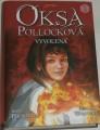 Plichotová Anne - Oksa Pollocková: Vyvolená