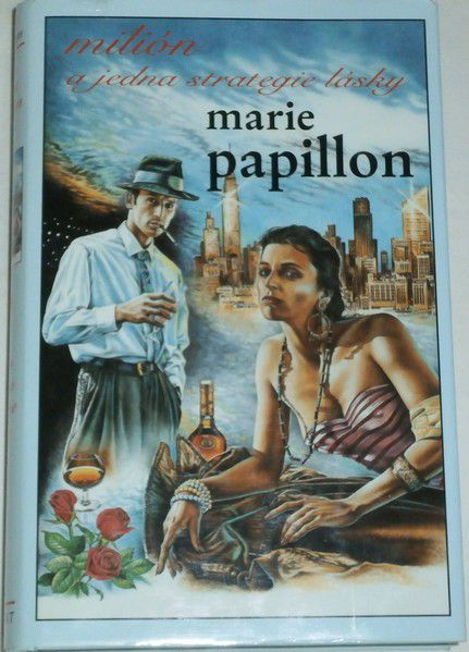 Papillon Marie - Milión a jedna strategie lásky