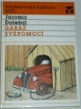 Doležal Jaromír - Garáž svépomocí