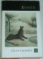 Kafka Franz - Zámek
