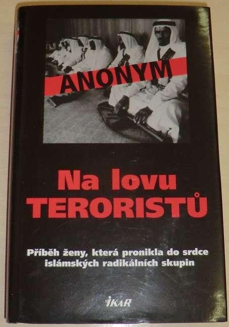 Anonym - Na lovu teroristů