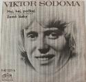 SP Viktor Sodoma - Hej, hej, počkej, Země lásky