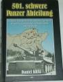 Král Daniel - 501. schwere Panzer Abteilung