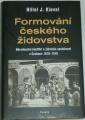 Kieval Hiller J. - Formování českého židovstva