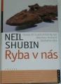 Zvětšit fotografii - Shubin Neil - Ryba v nás
