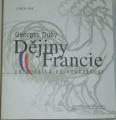 Zvětšit fotografii - Duby Georges - Dějiny Francie od počátků po současnost