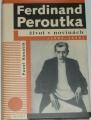 Kosatík Pavel - Ferdinand Peroutka, život v novinách