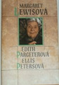 Lewisová Margaret - Edith Pargeterová-Petersová Ellis
