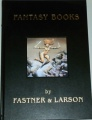 Fantasy books by Fastner & Larson