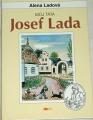 Ladová Alena - Můj táta Josef Lada