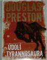 Preston Douglas - Údolí tyrannosaura
