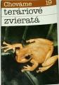 Szalay F., Szalayová H. - Chováme teráriové zvieratá