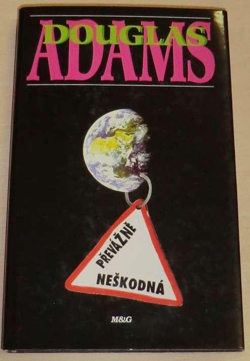 Adams Douglas - Převážně neškodná