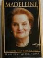 Albrightová Madeleine - Madeleine