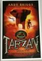 Briggs Andy - Tarzan: Dědictví Greystokeových