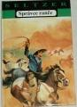 Seltzer Charles Alden - Správce ranče