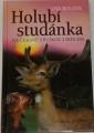 Bouzek Ota - Holubí studánka