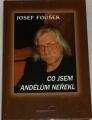 Fousek Josef - Co jsem andělům neřekl