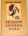 Houdek Jaroslav - Příhody opičáka Fuka