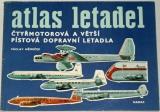 Němeček Václav - Atlas letadel: Čtyřmotorová a větší pístová dopravní letadla