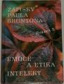 Zápisky Paula Bruntona, svazek 5. Emoce a etika, inteligent