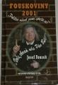 Fousek Josef - Fouskoviny 2001