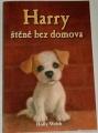 Webb Holly - Harry, štěně bez domova