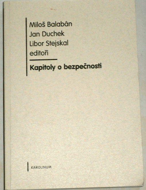 Balabán, Duchek, Stejskal - Kapitoly o bezpečnosti