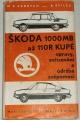 Cedrych M. R., Štilec B. - Škoda 1000 MB až 110 R kupé