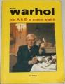 Warhol Andy - Od A k B a zase zpět