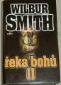 Smith Wilbur - Řeka bohů II