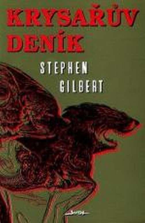 Gilbert Stephen - Krysařův deník