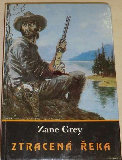 Grey Zane - Ztracená řeka