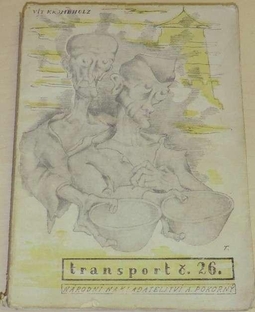 Krombholz Vít - Transport číslo 26