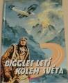 Johns W.E. - Biggles letí kolem světa